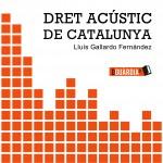 Dret acústic de Catalunya